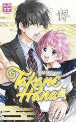 Takane & Hana T17, manga chez Kazé manga de Shiwasu