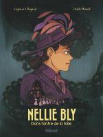 Nellie Bly, bd chez Glénat de Ollagnier, Maurel