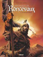 Chroniques de Roncevaux T1 : La Légende de Roland (0), bd chez Glénat de Landa