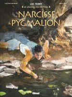 Narcisse & Pygmalion, bd chez Glénat de Bruneau, Oddi, Ruby, Vignaux