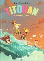 Titouan T2 : Nouvelle vague (0), bd chez Glénat de Lylian, Drouin, Lorien