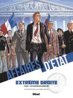 Affaires d'Etat - Extrême Droite T1 : Un homme encombrant (0), bd chez Glénat de Richelle, Wachs, Boccato