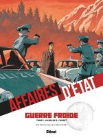Affaires d'Etat - Guerre Froide T1 : Passage à l'ouest (0), bd chez Glénat de Richelle, Penet, Boccato