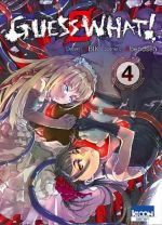 Guess what ! T4, manga chez Ki-oon de Abendsen, Ubik