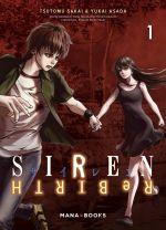 Siren ReBIRTH T1, manga chez Mana Books de Sakai, Asada