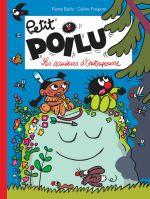 Petit Poilu T24 : Les Sauveurs d'Outoupousse (0), bd chez Dupuis de Fraipont, Bailly