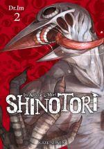 Shinotori Les ailes de la mort T2, manga chez Kazé manga de Dr. Im