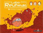 Labo Reutwar T2 : A l'intérieur du dedans (0), bd chez Monsieur Pop Corn de Emeriau, Roux
