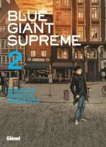 Blue giant suprême T2, manga chez Glénat de Ishizuka