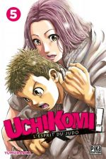 Uchikomi - L'esprit du judo T5, manga chez Pika de Muraoka