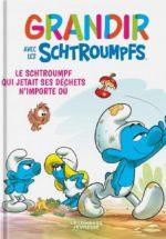 Grandir avec les Schtroumpfs T8 : Le Schtroumpf qui jetait ses déchets n'importe où (0), bd chez Le Lombard de Falzar, Dalena, Maddaleni
