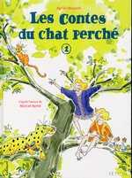 Les contes du chat perché T1, bd chez Gallimard de Maupré