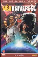 NéoUniversel T1 : Mystère (0), comics chez Panini Comics de Ellis, Larroca, Keith