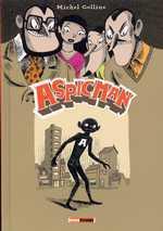 Aspicman, bd chez Milan de Colline