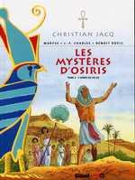 Les mystères d'Osiris T2 : L'arbre de vie II (0), bd chez Glénat de Charles, Charles, Roels