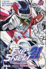Eye Shield 21 T15 : L'élite des guerriers de Tokyo (0), manga chez Glénat de Inagaki, Murata