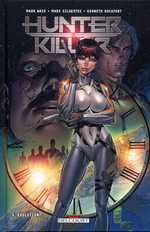Hunter Killer T3 : Evolution (0), comics chez Delcourt de Waid, Silvestri, Rocafort, Firshow