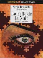 La fille de la nuit T1 : Jane Doe (0), bd chez Albin Michel de Brussolo, Goffaux