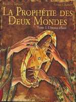 La prophétie des deux mondes T1 : L'étoile d'Ishâ (0), bd chez Albin Michel de Chabert, Lenoir