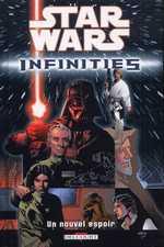 Star Wars - Infinities T1 : Un nouvel espoir (0), comics chez Delcourt de Warner, Nelson, Rio, Snyder, Johnson, Bach, McCaig