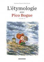 L'étymologie avec Pico Bogue T3, bd chez Dargaud de Roques, Dormal