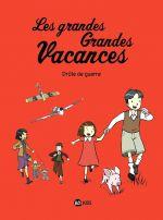 Les Grandes grandes vacances T1 : Drôle de guerre (0), bd chez BD Kids de Collectif, Bravo