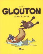 Glouton T3 : Le mal de la mer (0), bd chez BD Kids de B-gnet