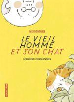 Le vieil homme et son chat T3 : Se frisent les moustaches (0), manga chez Casterman de Nekomaki