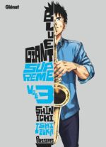 Blue giant suprême T3, manga chez Glénat de Ishizuka