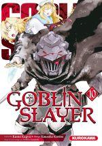 Goblin slayer T10, manga chez Kurokawa de Kagyu, Kurose