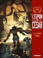 L'Espion de César T2 : La Chienne d'Hades (0), bd chez Delcourt de Pécau, Fafner
