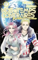 Nos temps contraires T3, manga chez Akata de Toriko