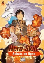 Hero skill : achats en ligne T4, manga chez Delcourt Tonkam de Eguchi, Akagishi