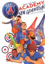 Paris Saint-Germain Academy New Generation T1 : A l'école des champions (0), bd chez Soleil de Mariolle, Vanni, Sabella