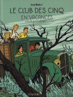 Le Club des cinq T4 : En vacances (0), bd chez Hachette de Béja, Nataël, Salinas