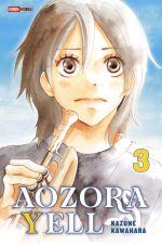 Aozora yell T3, manga chez Panini Comics de Kawahara