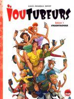 Ioutubers T1 : Hashtag war (0), bd chez Soleil de Louis, Bigarella, Daviet