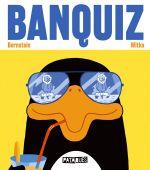 Banquiz, bd chez Delcourt de Bernstein, Witko