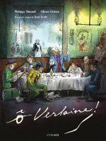 Ô Verlaine !, bd chez Steinkis de Thirault, Deloye, Galopin