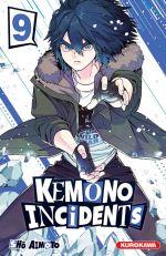 Kemono incidents T9, manga chez Kurokawa de Aimoto