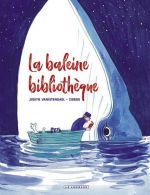 La Baleine bibliothèque, bd chez Le Lombard de Zidrou, Vanistendael