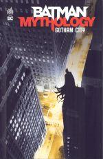 Batman mythology T2 : Gotham City (0), comics chez Urban Comics de O'neil, Hamilton, Parker, Dixon, Brubaker, Grant, Finger, Hardman, Nolan, Phillips, Rogers, Kane, Aparo, Sprang, Sprouse, Stewart, Vasquez, Roy, Breitweiser, Oliff, Wray, Johnson