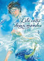 L'île entre deux mondes T1, manga chez Pika de Ishii