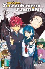 Mission : Yozakura family T1, manga chez Kana de Gondaira