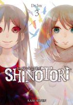 Shinotori Les ailes de la mort T3, manga chez Kazé manga de Dr. Im