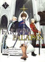 Faraway paladin T5, manga chez Komikku éditions de Yanagino, Okubashi