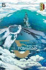 5 minutes forward T6, manga chez Kana de Fukuda