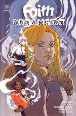 Faith : dreamside , comics chez Bliss Comics de Houser, Sauvage, Kim , Portela, Bellaire