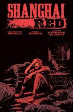 Shanghaï Red T1, comics chez Hi Comics de Sebela, Hixson