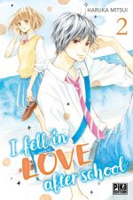 I fell in love after school T2, manga chez Pika de Mitsui